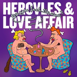 Hercules-And-Love-Affair-Do-You-Feel-The-Same-608x608